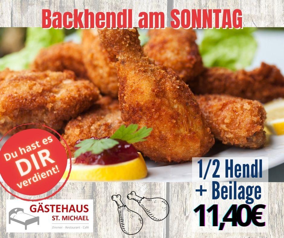 Aktuelle Aktivität am Sonntag: Steirisches Backhendl ohne Beilage kann mit Pommes, Reis oder hausgemachtem Kartoffelsalat, Getränken sowie einem hausgemachtem Dessert erweitert werden.